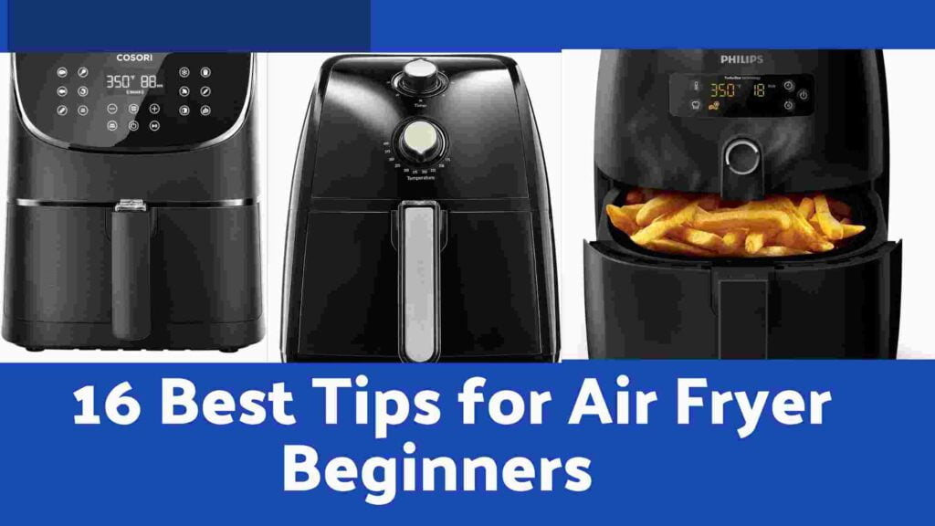 Best Tips For Air Fryer Beginners