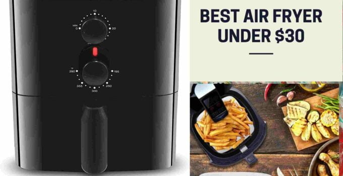 Best Air Fryer Under $30