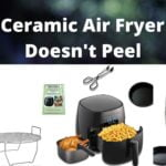 8 Best Ceramic Air Fryer That Doesn't Peel Best Review In 2021