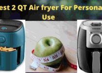 Best 2 QT Air fryer For Personal Use