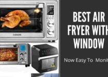 Best Air Fryer With Window