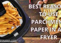 Best Reasons To Use Parchment Paper In Air Fryer